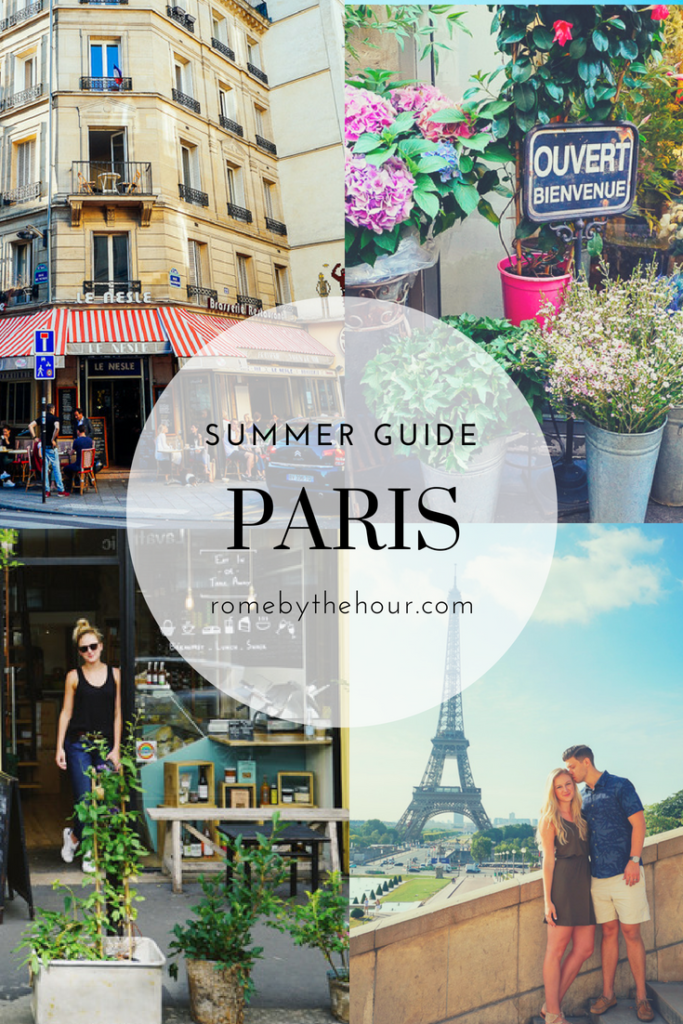 Paris Summer Travel Guide